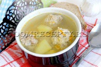 Суп с фрикадельками - рецепт с фото